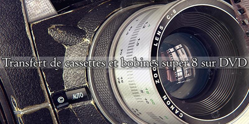 TRANSFERT VIDEO SUR DVD DE BOBINES ET CASSETTES